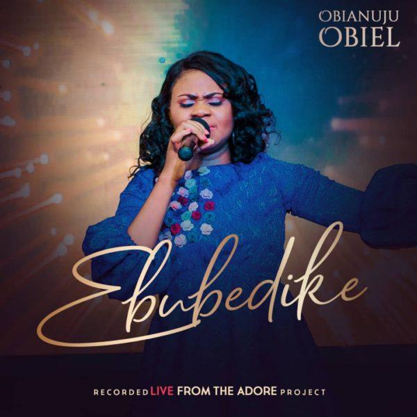 Ebubedike – Obianuju Obiel