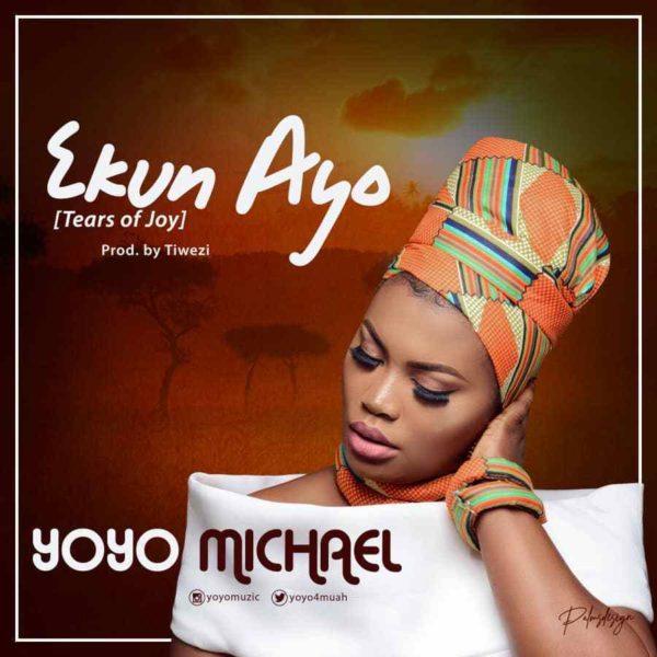 Ekun Ayo – Yoyo Michael