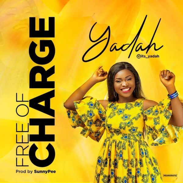 Free of charge – Yadah
