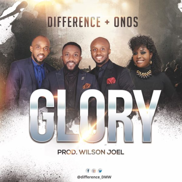 Glory – Difference Ft. Onos