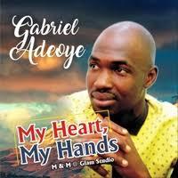 My heart my hands – Gabriel Adeoye