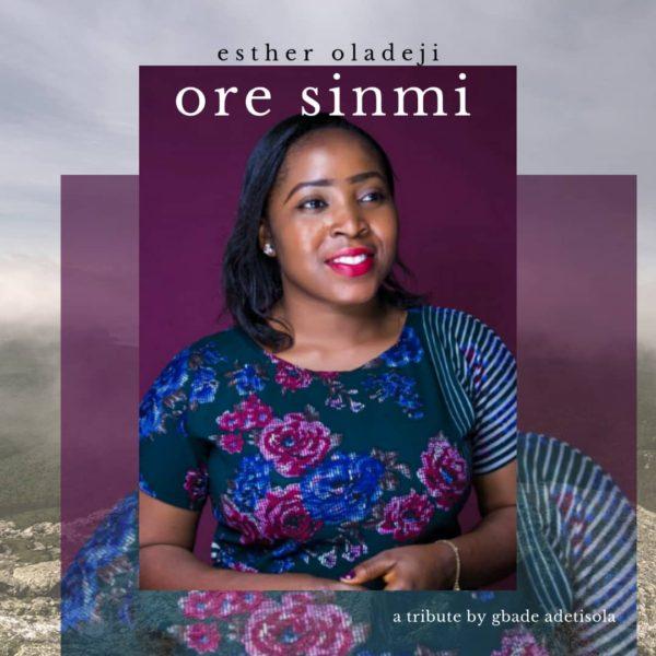 Ore Sinmi – Esther Oladeji