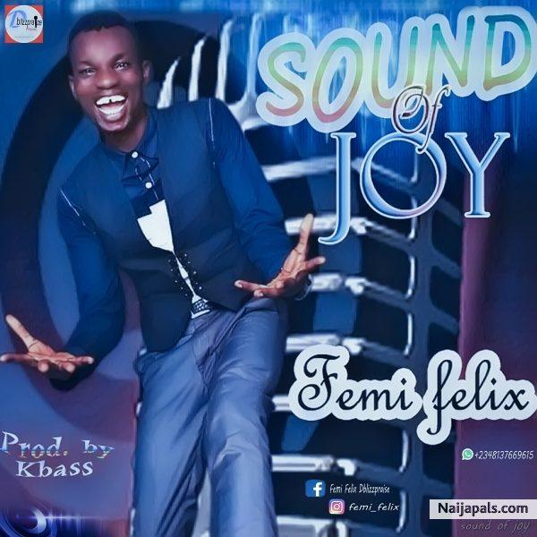Sound of Joy – Femi Felix