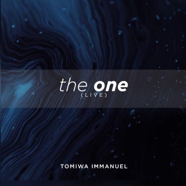 The One – Tomiwa Immanuel