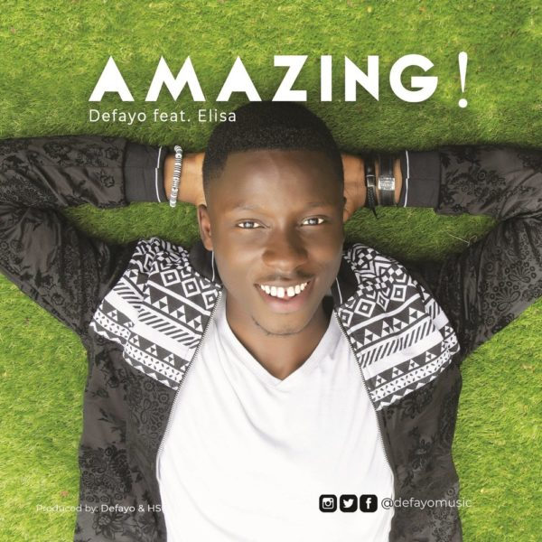 Amazing – Defayo ft. Elisa M