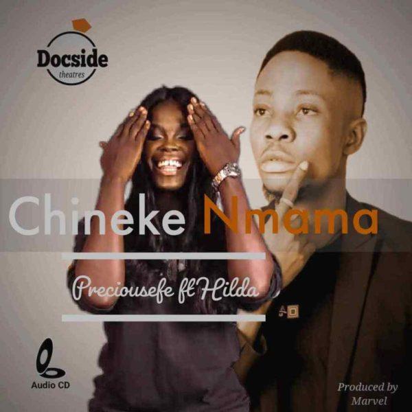 Chineke nmama – Preciousefe ft. Hilda