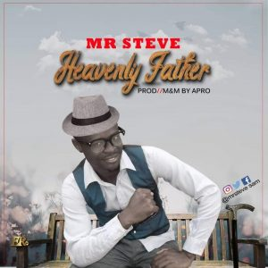 Heavenly father – Mr Steve