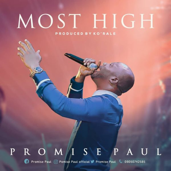 Most high – Promise Paul