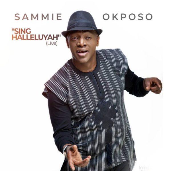 Hallelujah – Sammie Okposo