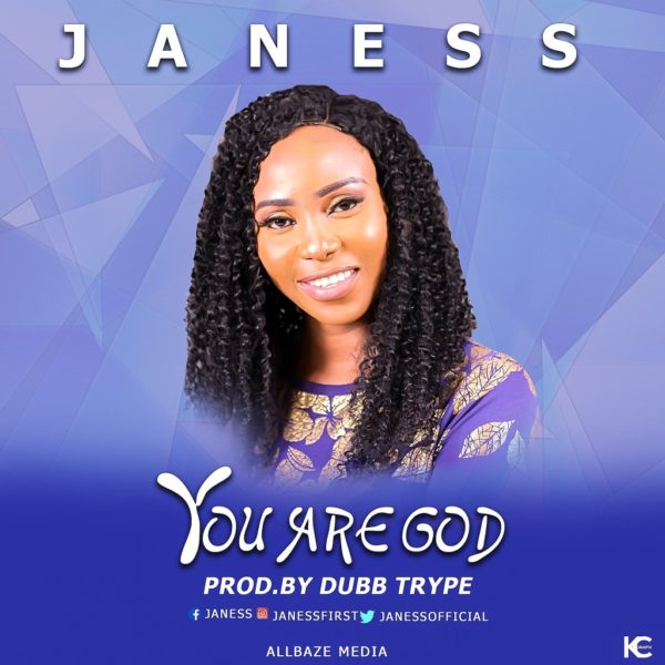 You are God – Janess