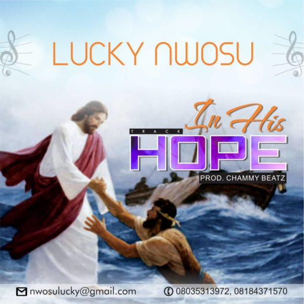 In His hope – Lucky Nwosu