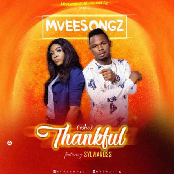 Thankful (Eshe) – Mveesongz Ft. Sylviaross