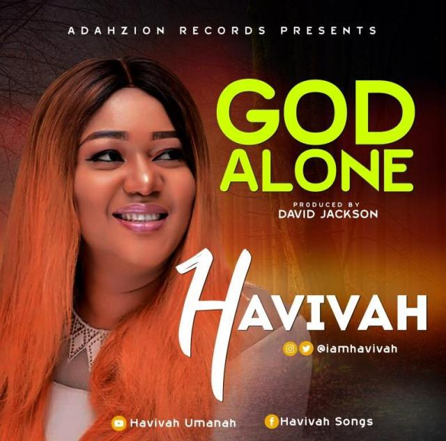 Havivah God Alone Lyrics