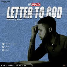 Letter to God – Mr. Wealth