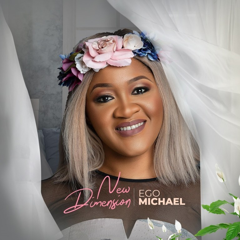 LYRICS: New dimension - Ego Michael Music Lyrics