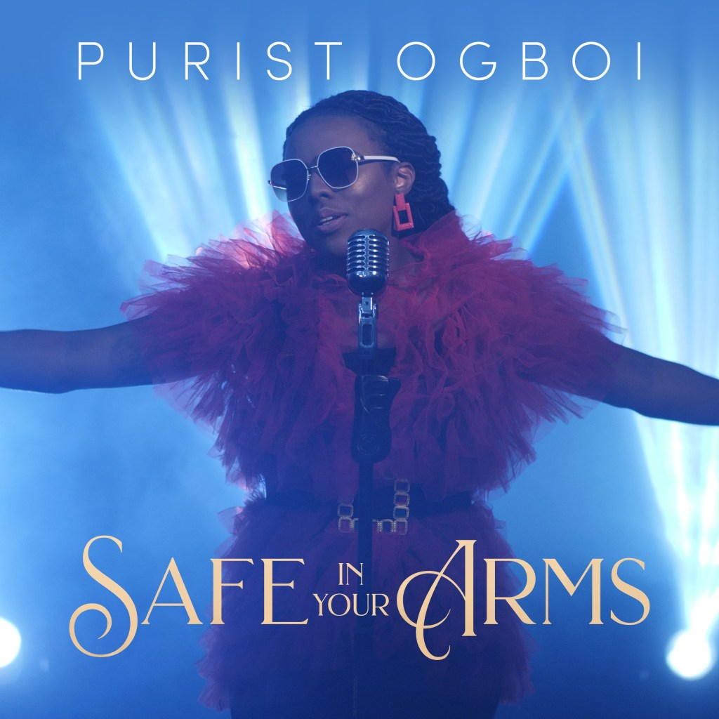 LYRICS: Safe in Your arms - Purist Ogboi Music Lyrics