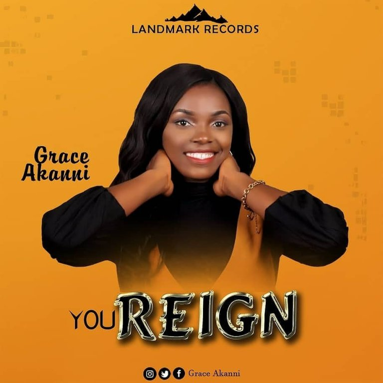 LYRICS: You reign - Grace Akanni Music Lyrics