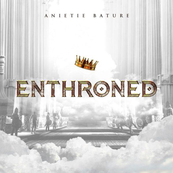 Enthroned – Anietie Bature