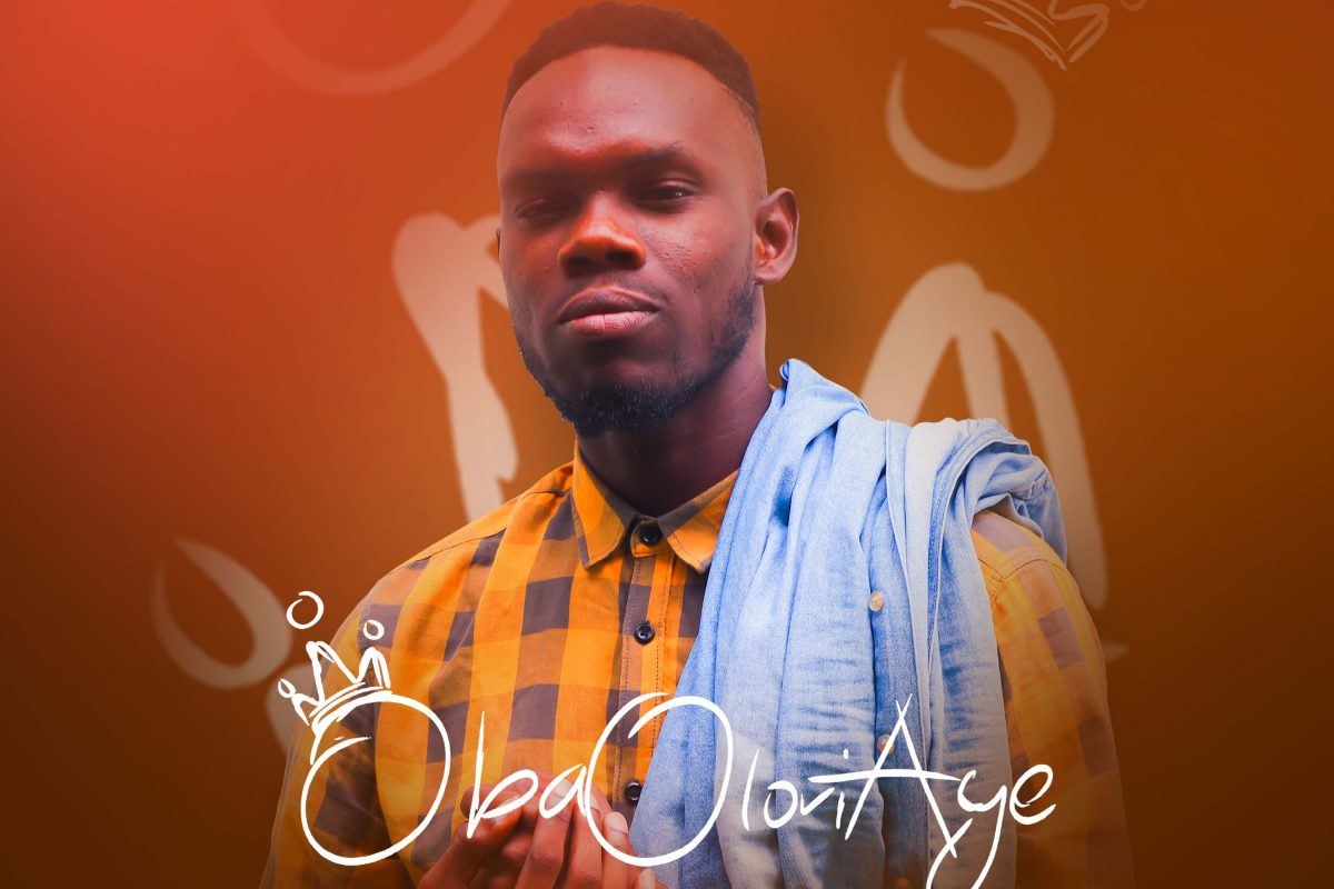 [Lyrics] Oba lori aye - FaithNiyi Music Lyrics