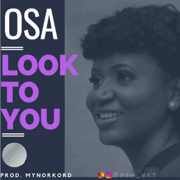 Look to You – Osa