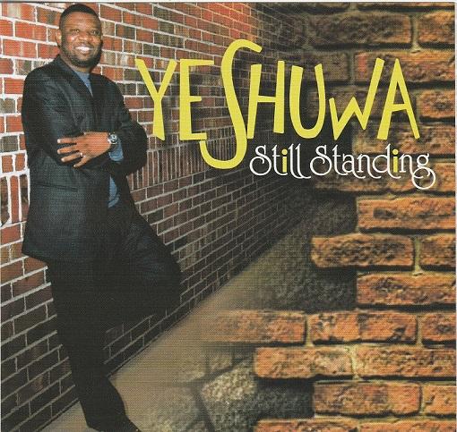 Still Standing – Yeshuwa