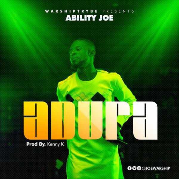 Adura – Ability Joe