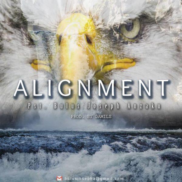 Alignment – Bulus J. Anzaku