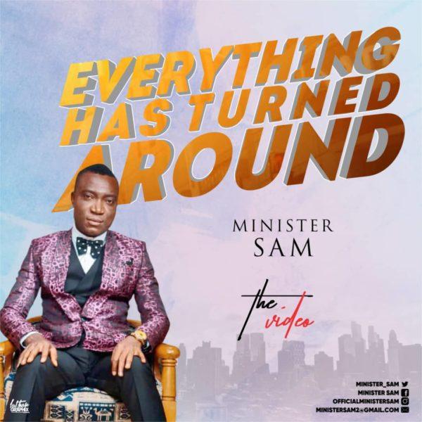 Everything has turned around – Minister Sam