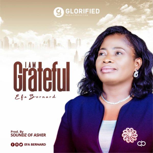 I'm grateful – Efa Bernard