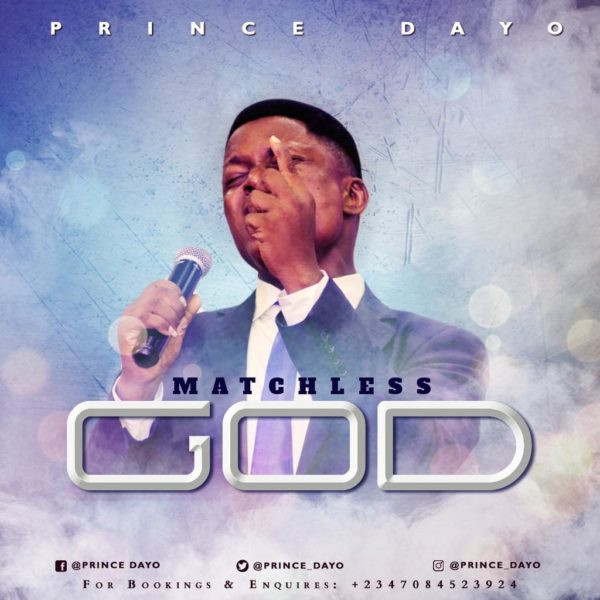 Matchless God – Prince Dayo