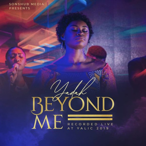 Beyond me – Yadah
