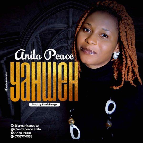 Yahweh – Anita Peace