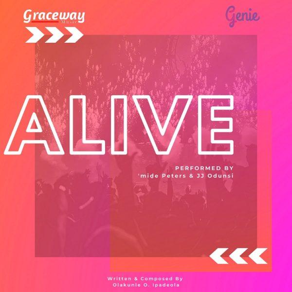 Alive – 'mide Peters & JJ Odunsi