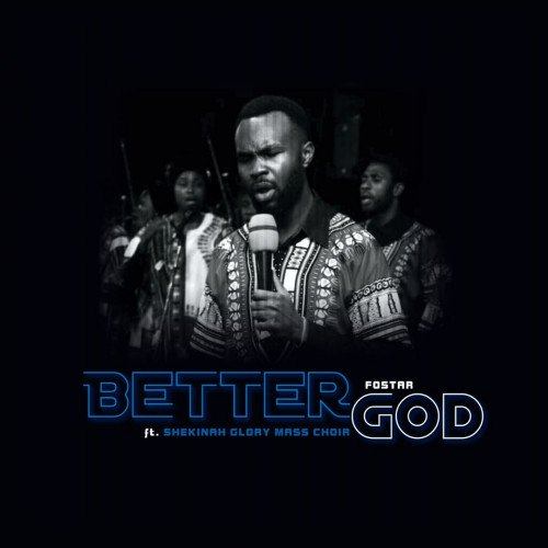 Better God – Fostar