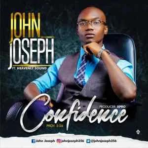 Confidence – John Joseph