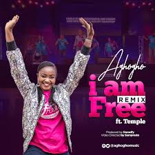 I am Free (Remix) – Aghogho ft. Temple