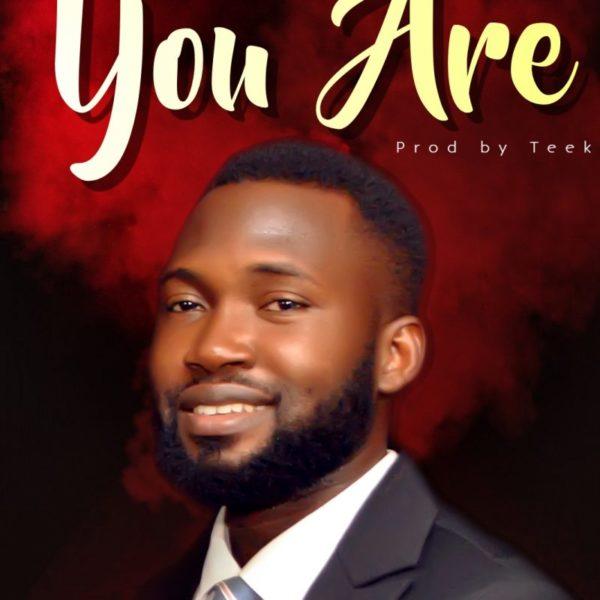 You are – Tee James Rafiu
