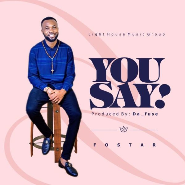 You say – Fostar