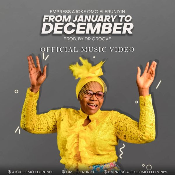 From January to December – Empress Ajoke Omo Eleruniyin
