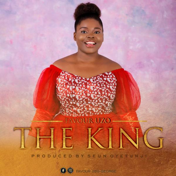 The King – Favour Uzo