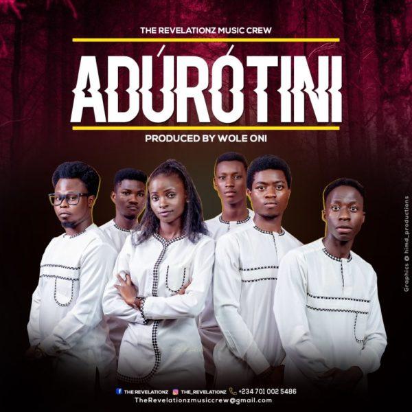 Adurotini – The Revelationz Music Crew
