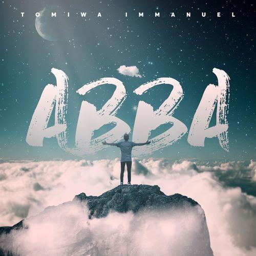 Abba – Tomiwa Immanuel