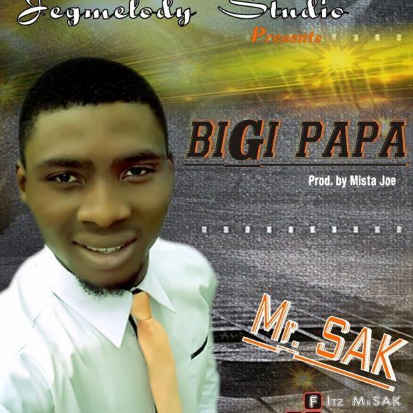 Bigi Papa – Mr. Sak