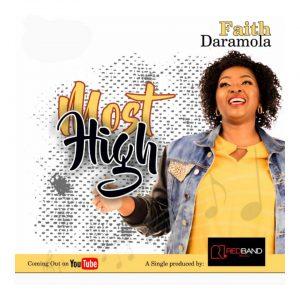 Most  High – Faith Daramola