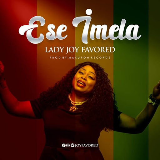 Ese Imela – Lady Joy Favored