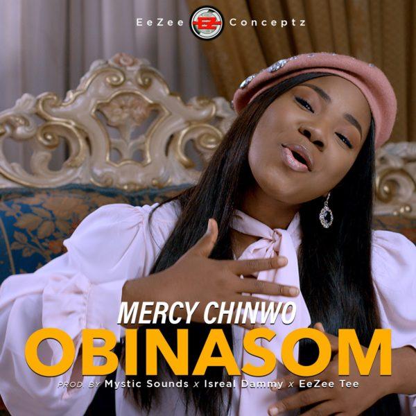 Obinasom – Mercy Chinwo