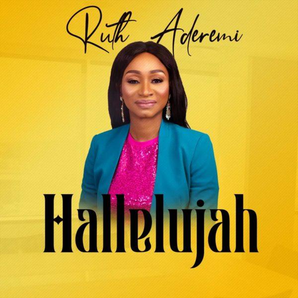 Hallelujah – Ruth Aderemi
