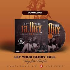 Let Your Glory fall – Temitayo Adubi Ft. Folabi Nuel