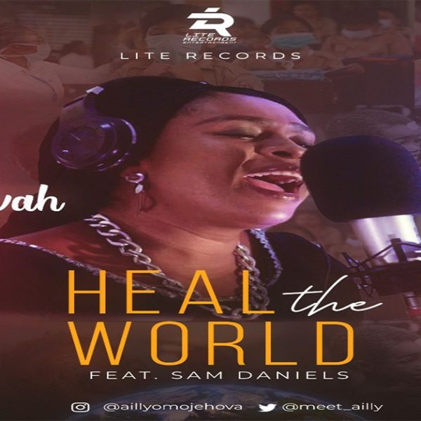 Heal The Land – Ailly Omojehovah (feat. Sam Daniels)