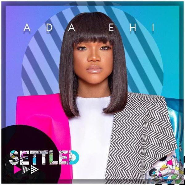 Settled – Ada Ehi
